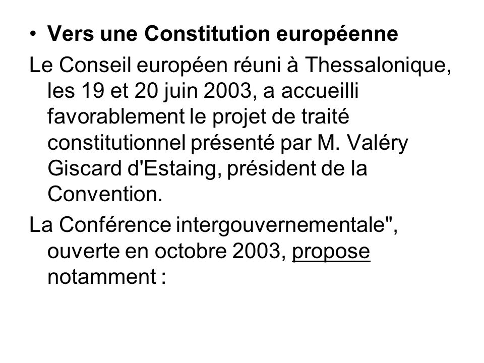 Vers une Constitution européenne