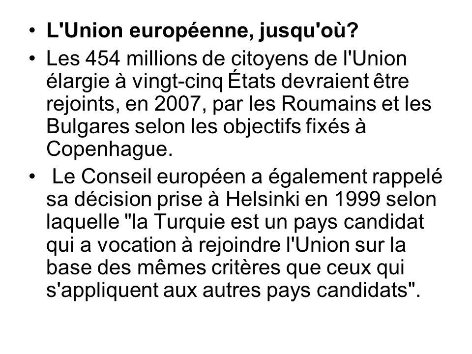 L Union européenne, jusqu où