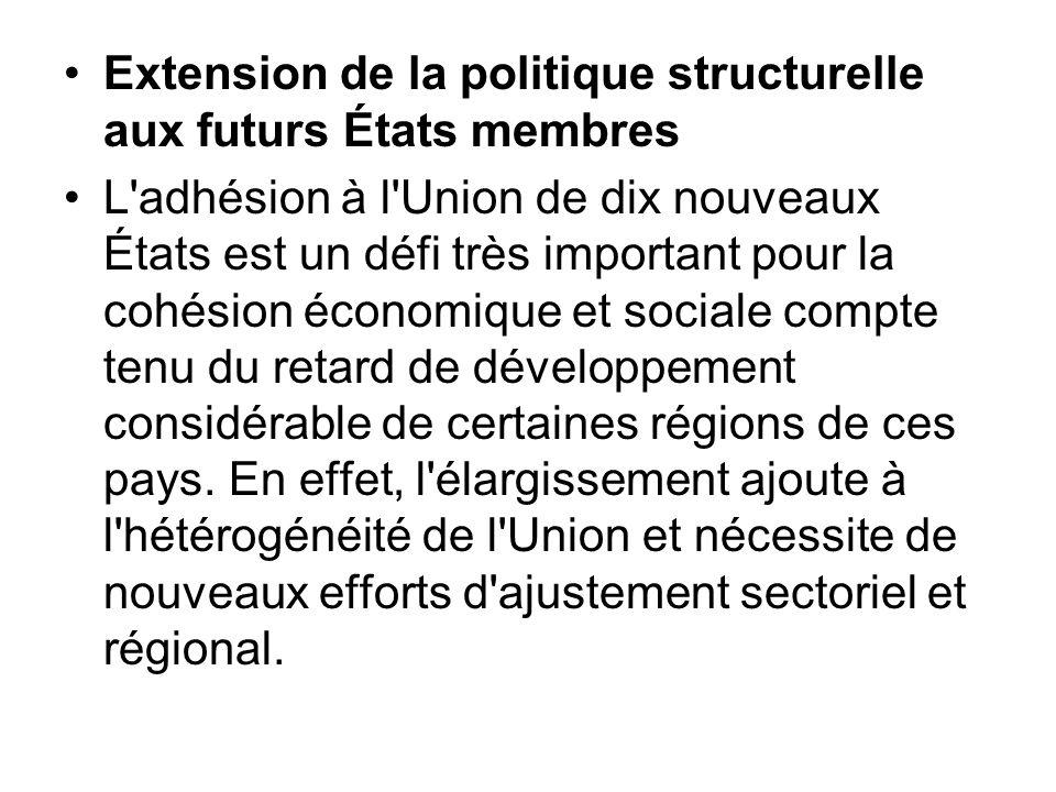 Extension de la politique structurelle aux futurs États membres