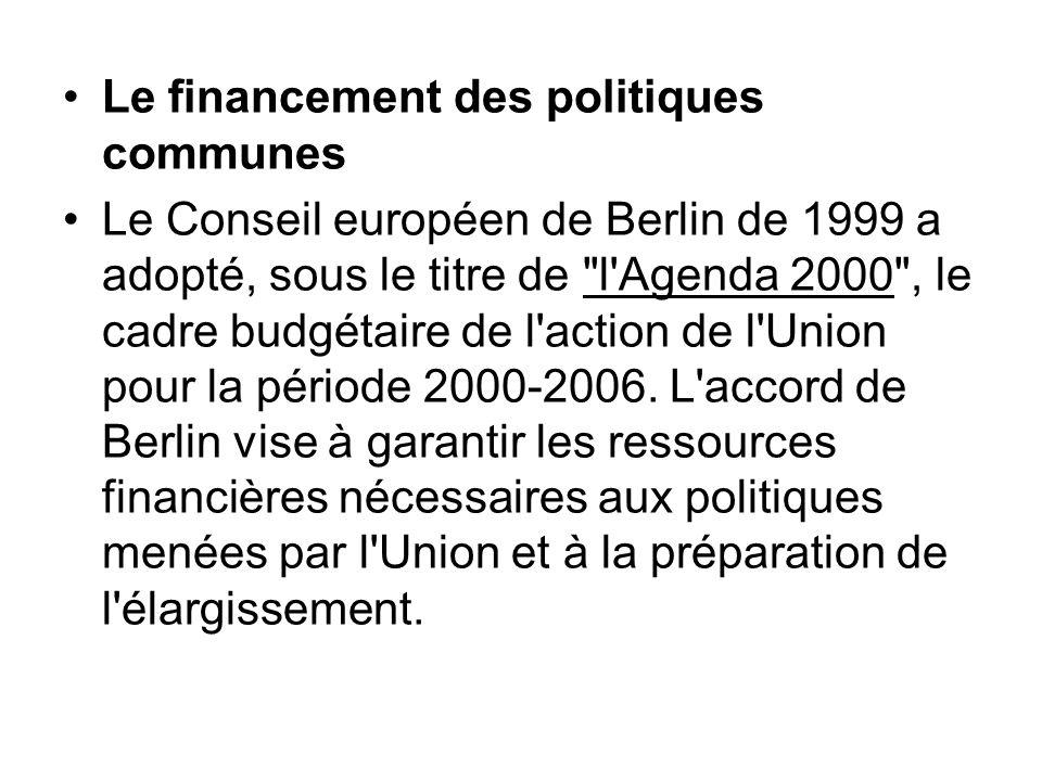 Le financement des politiques communes