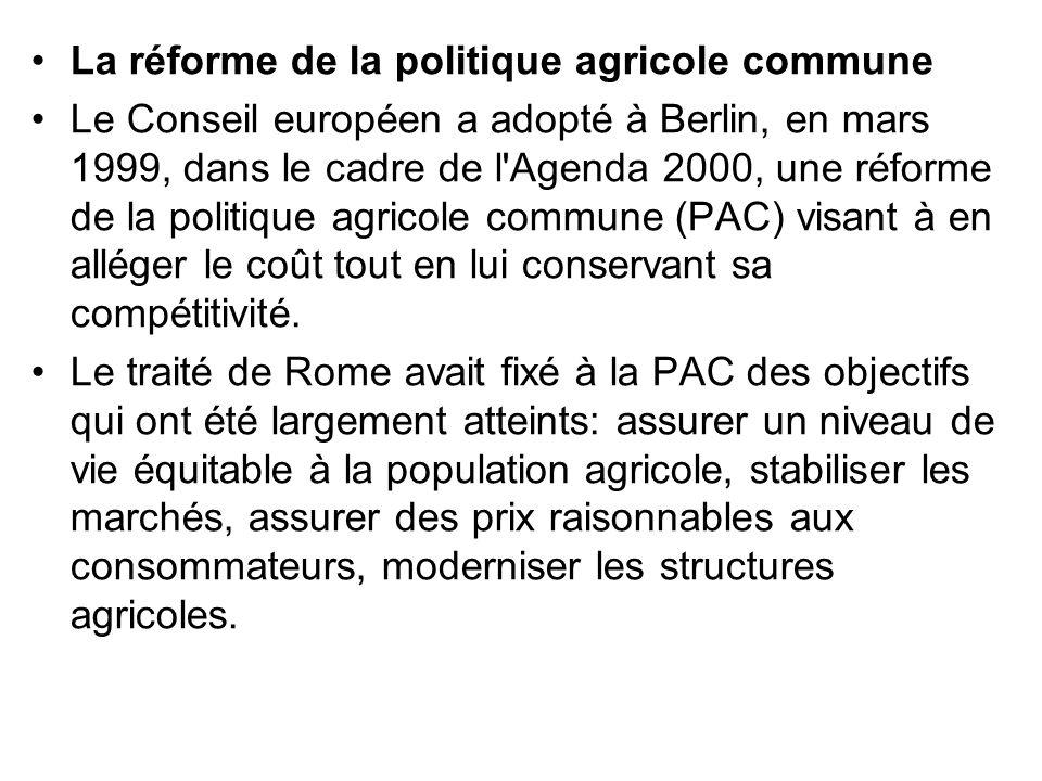 La réforme de la politique agricole commune