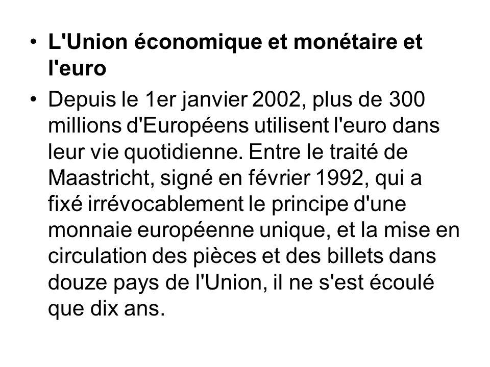 L Union économique et monétaire et l euro