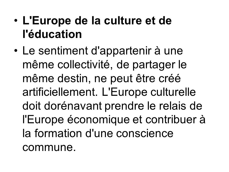 L Europe de la culture et de l éducation