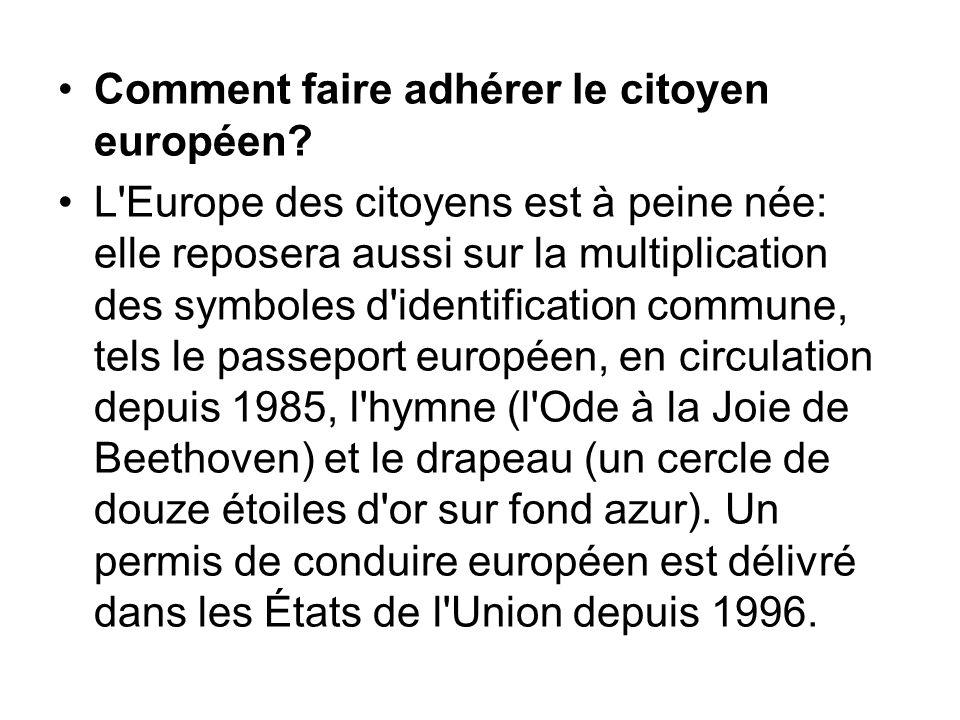 Comment faire adhérer le citoyen européen
