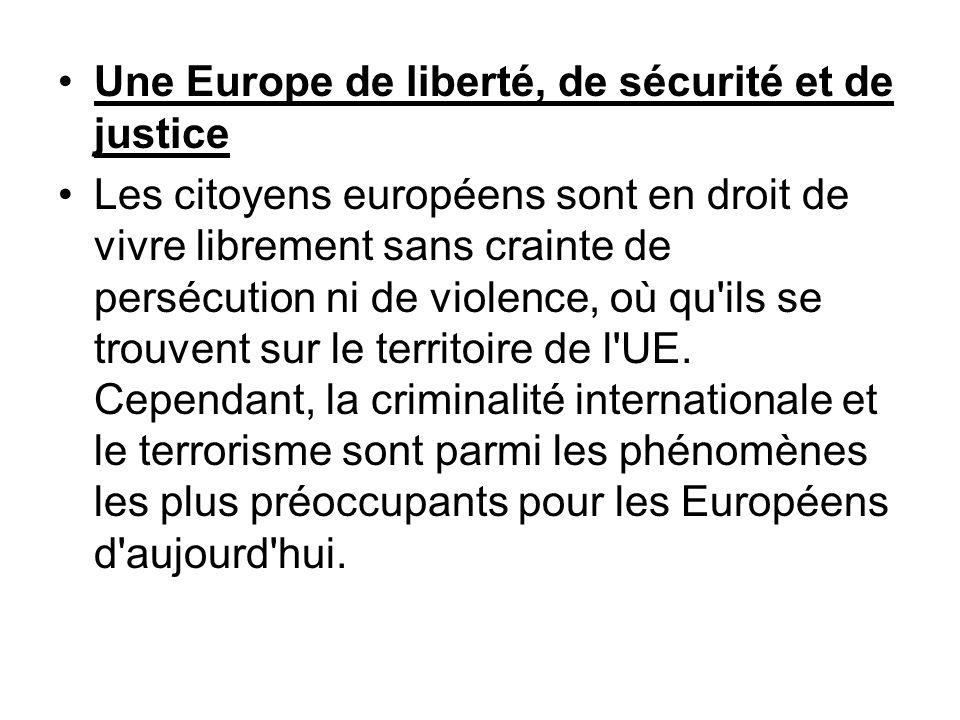 Une Europe de liberté, de sécurité et de justice