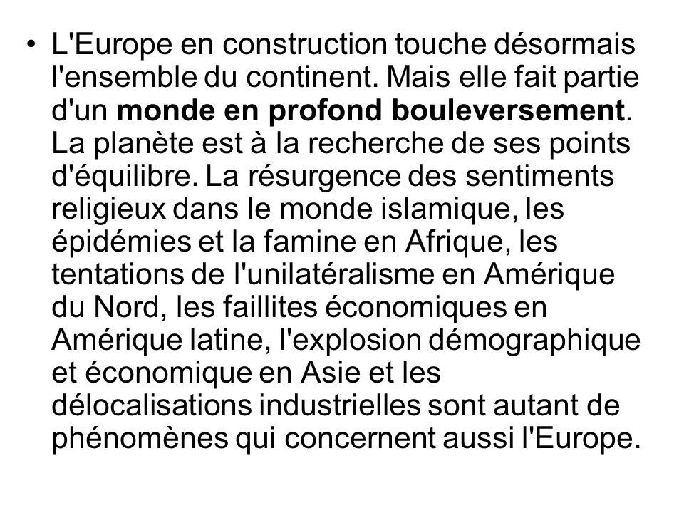 L Europe en construction touche désormais l ensemble du continent