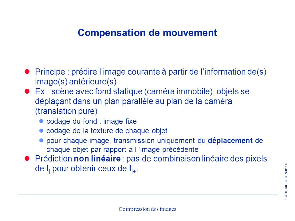 Compensation de mouvement