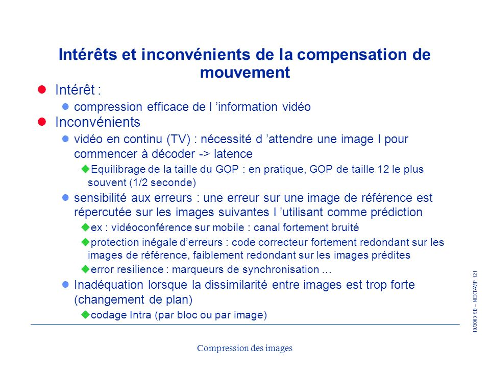 Intérêts et inconvénients de la compensation de mouvement