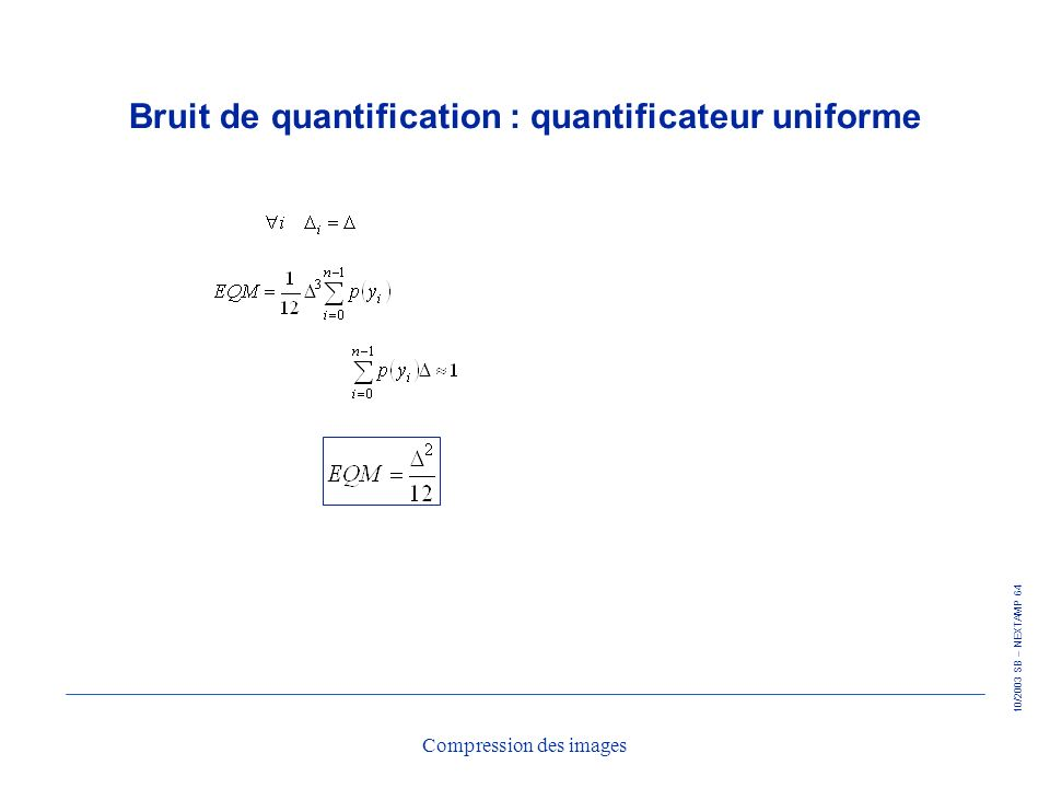 Bruit de quantification : quantificateur uniforme