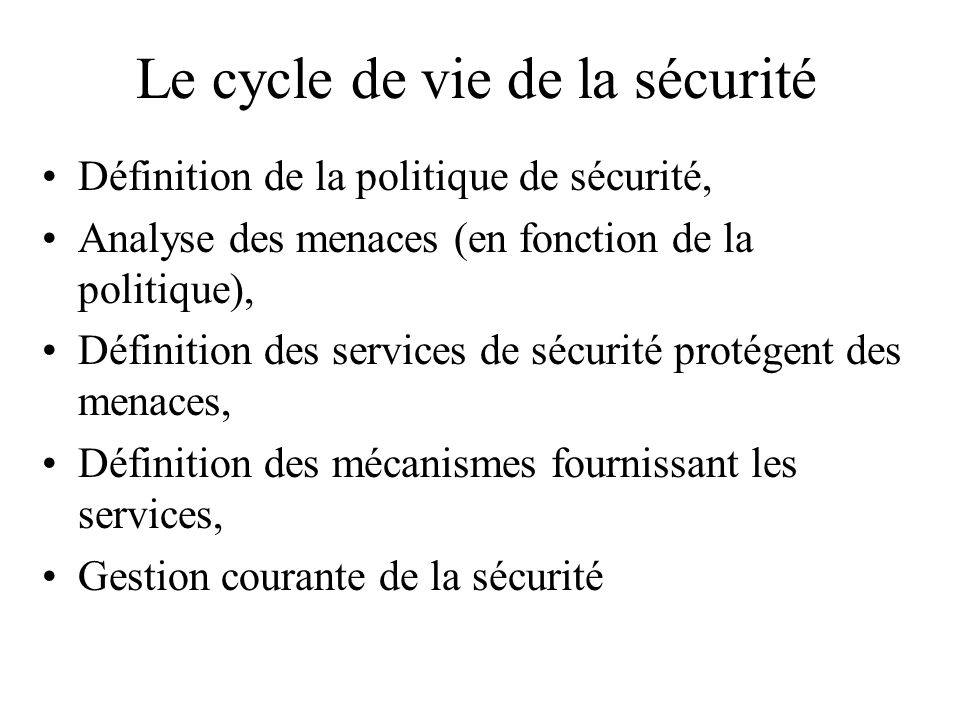 Le cycle de vie de la sécurité
