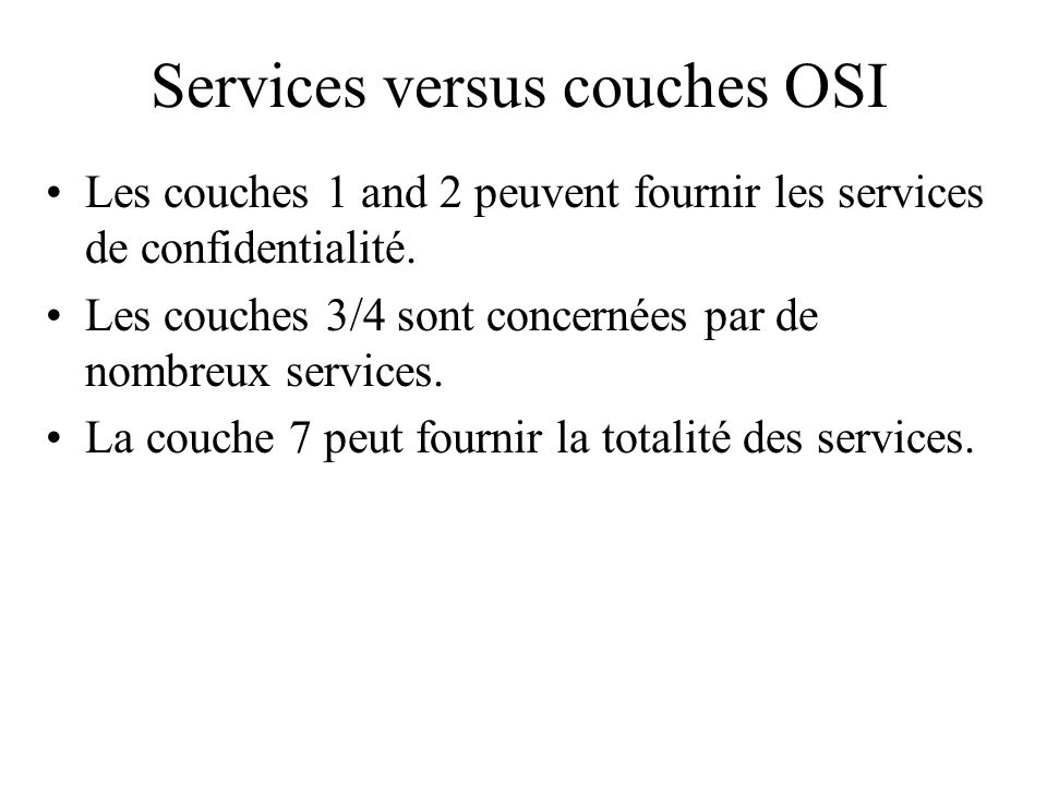 Services versus couches OSI