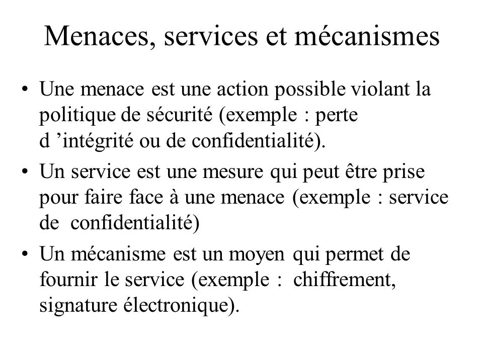 Menaces, services et mécanismes