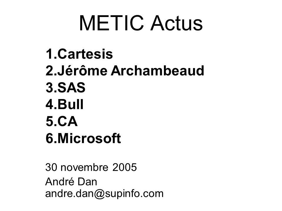 30 novembre 2005 André Dan andre.dan@supinfo.com