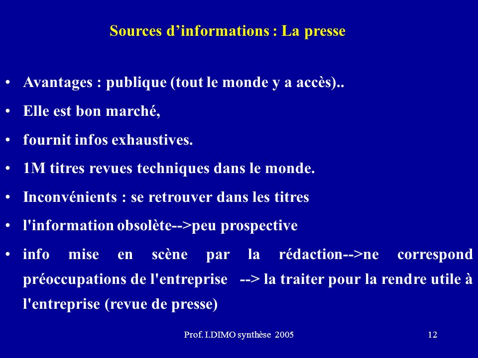 Sources d'informations : La presse