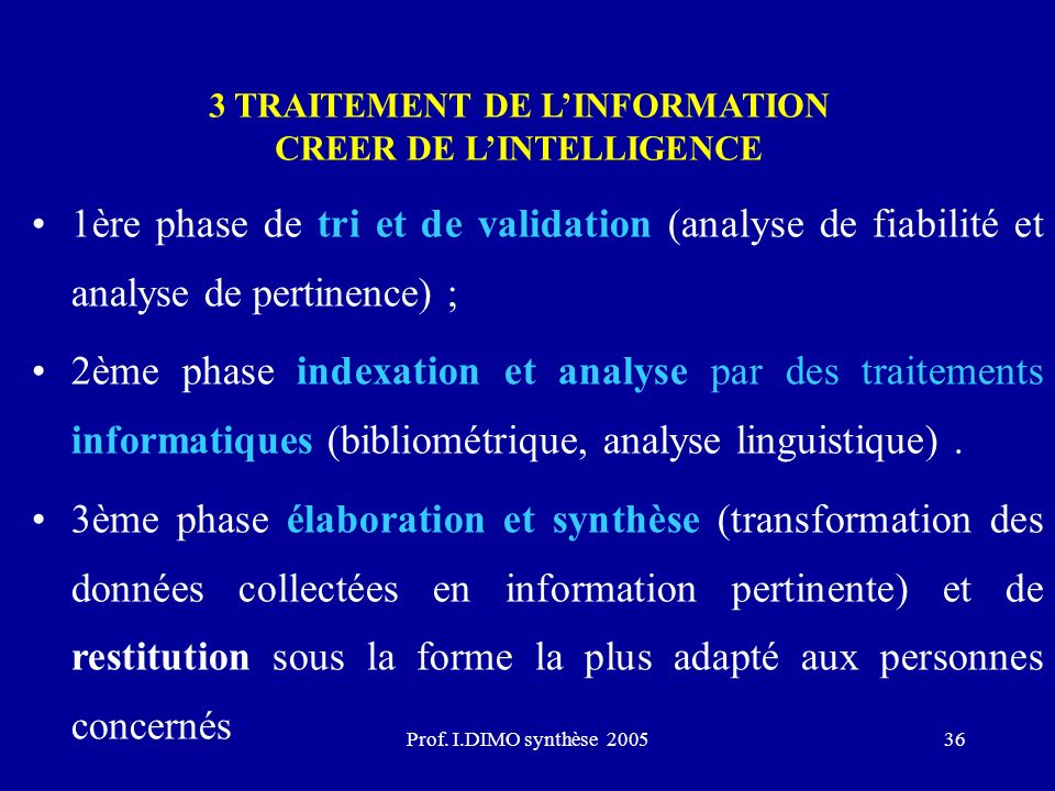 3 TRAITEMENT DE L'INFORMATION CREER DE L'INTELLIGENCE