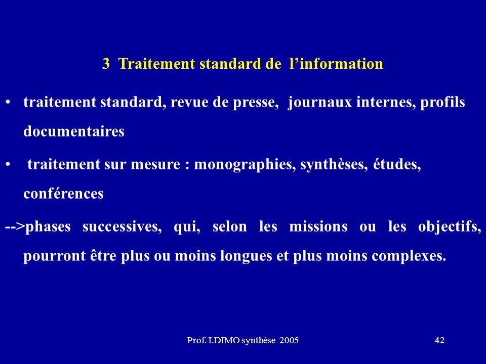 3 Traitement standard de l'information