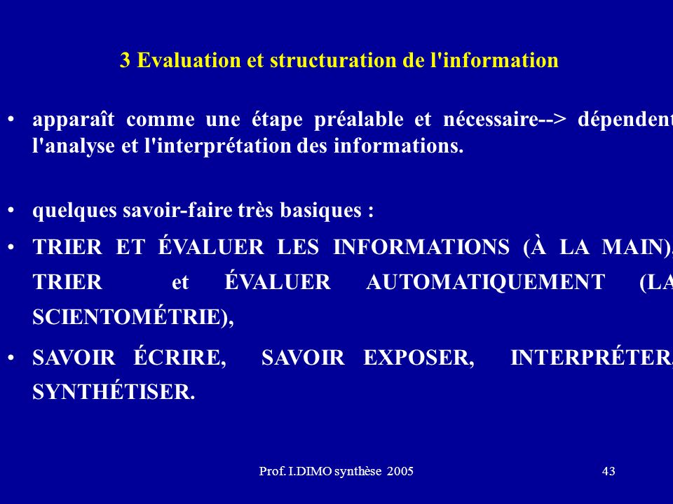 3 Evaluation et structuration de l information
