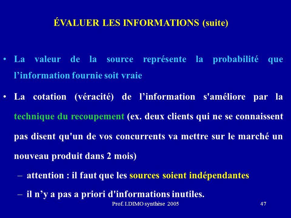 ÉVALUER LES INFORMATIONS (suite)