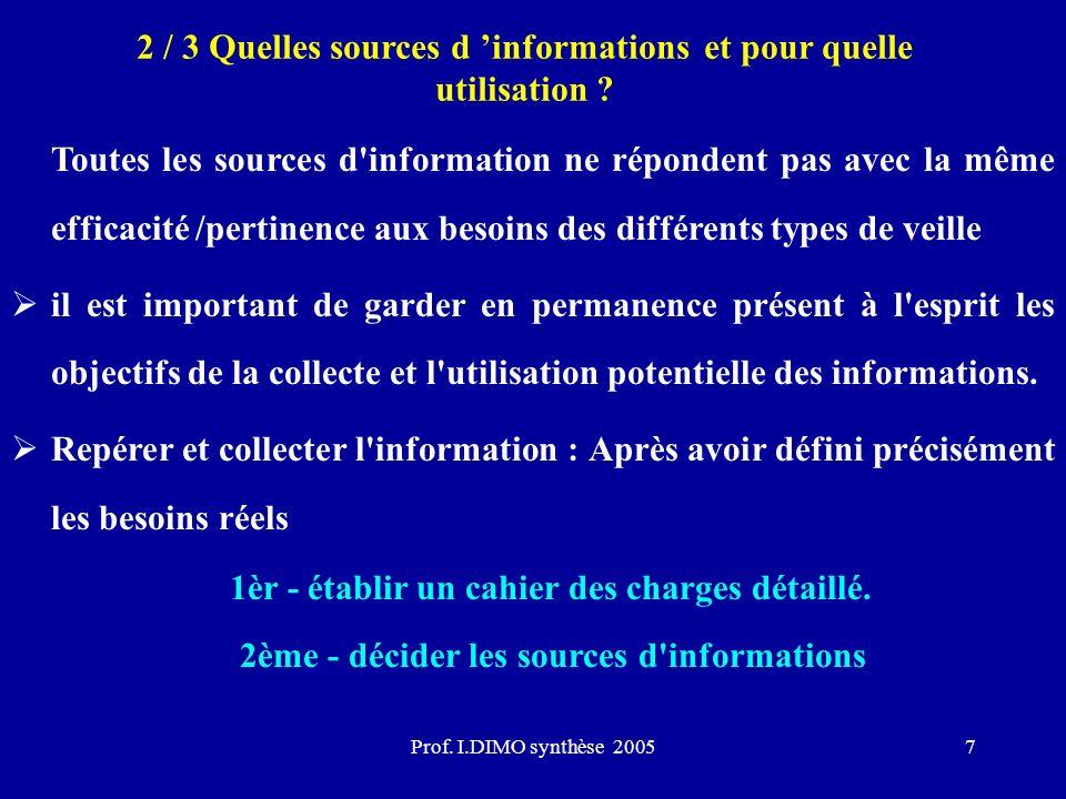 2 / 3 Quelles sources d 'informations et pour quelle utilisation