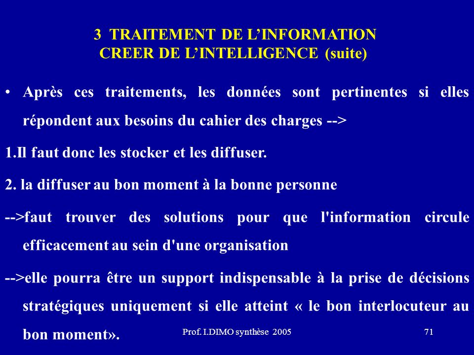 3 TRAITEMENT DE L'INFORMATION CREER DE L'INTELLIGENCE (suite)