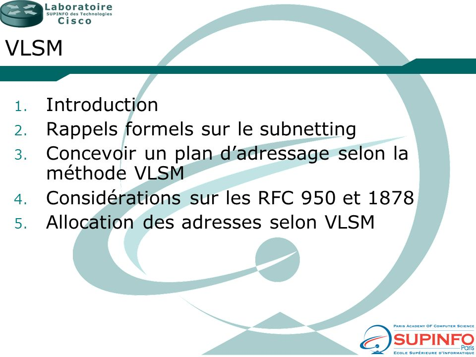 VLSM Introduction Rappels formels sur le subnetting