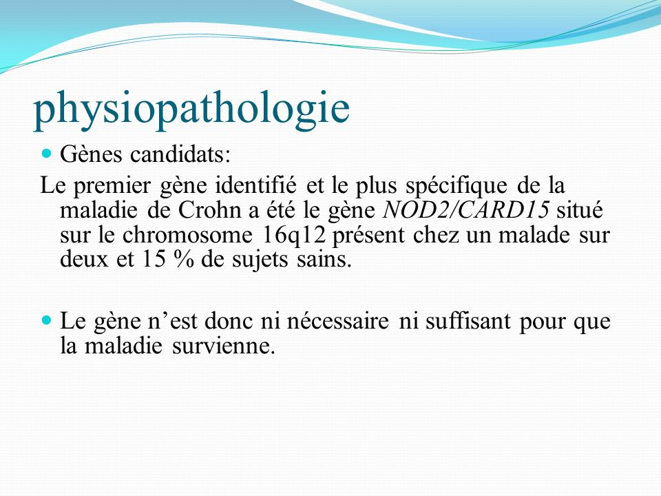 physiopathologie Gènes candidats: