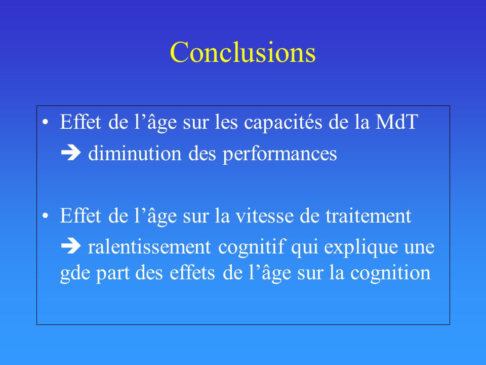 Conclusions Effet de l'âge sur les capacités de la MdT