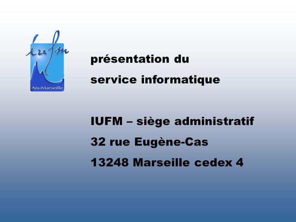 présentation du service informatique. IUFM – siège administratif.
