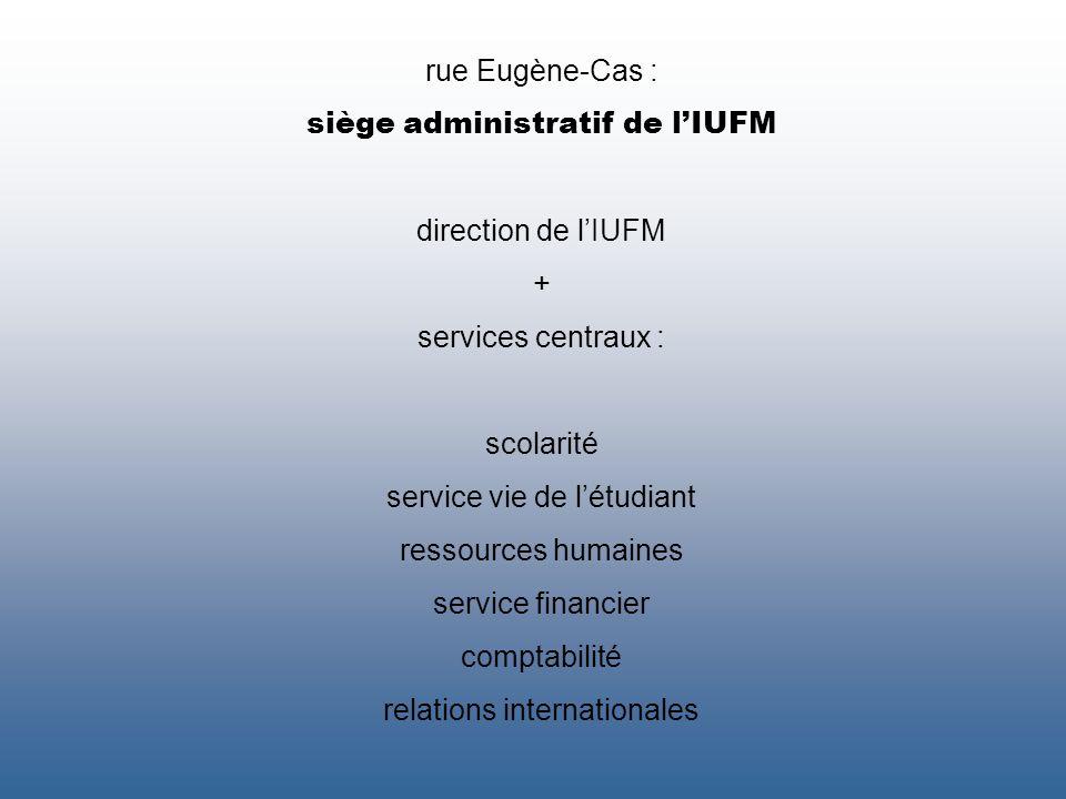 siège administratif de l'IUFM
