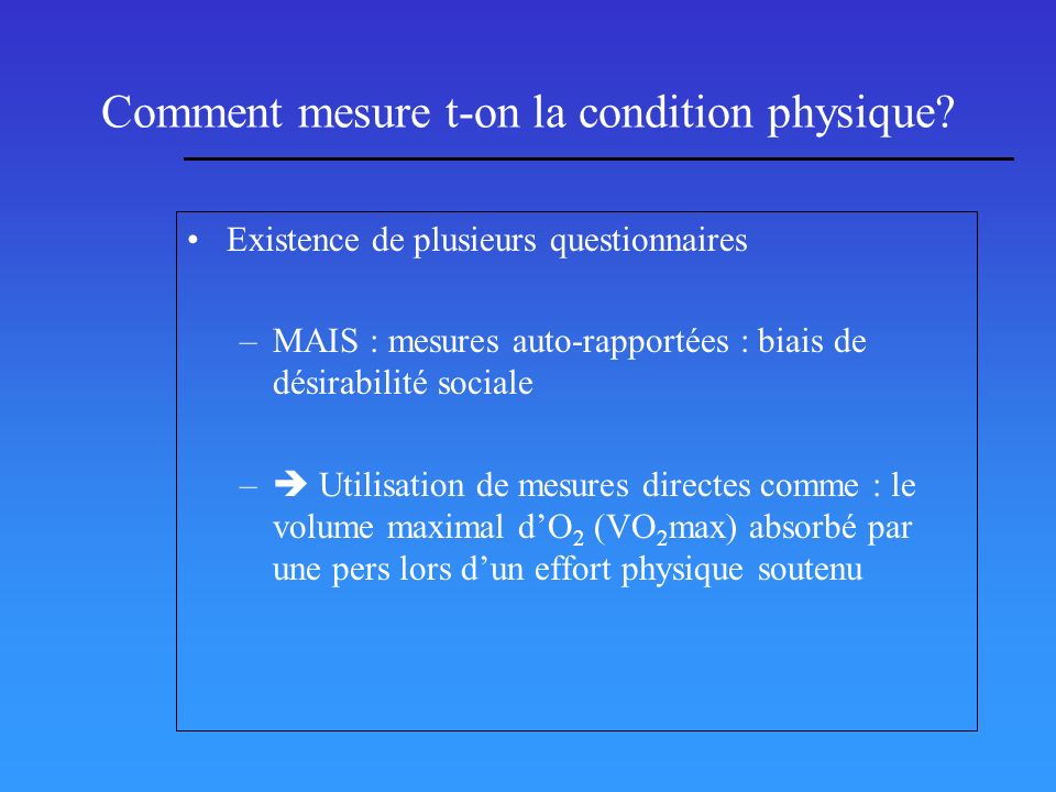 Comment mesure t-on la condition physique