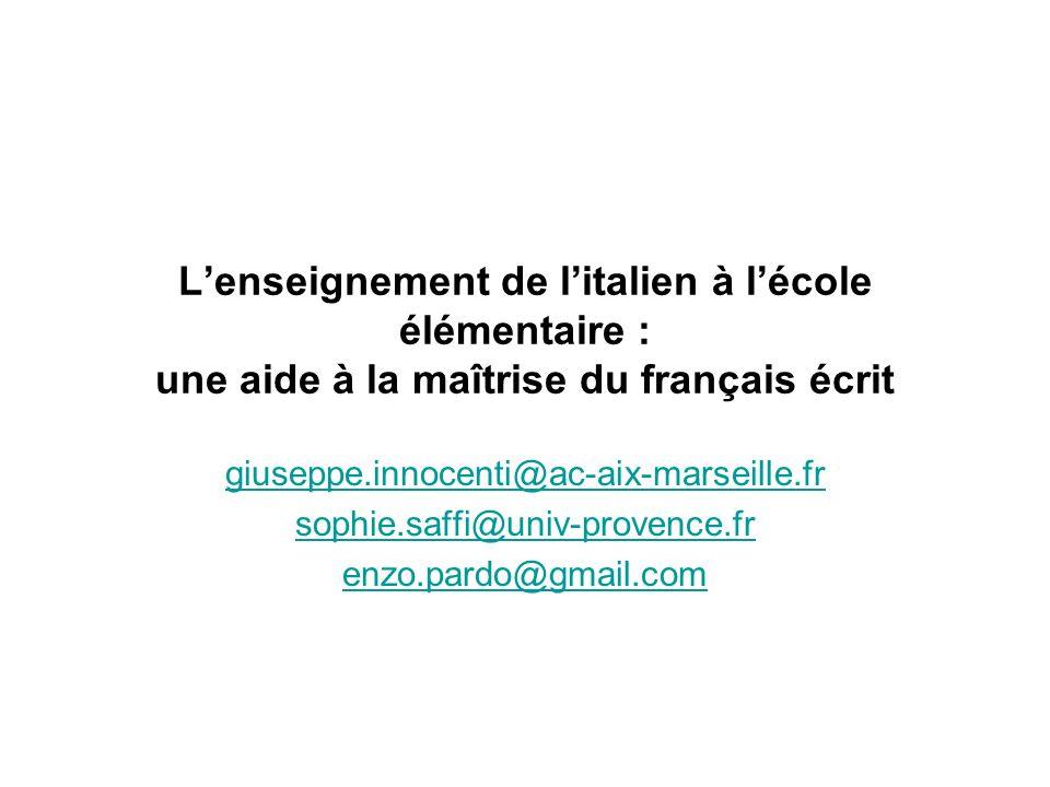 L'enseignement de l'italien à l'école élémentaire : une aide à la maîtrise du français écrit