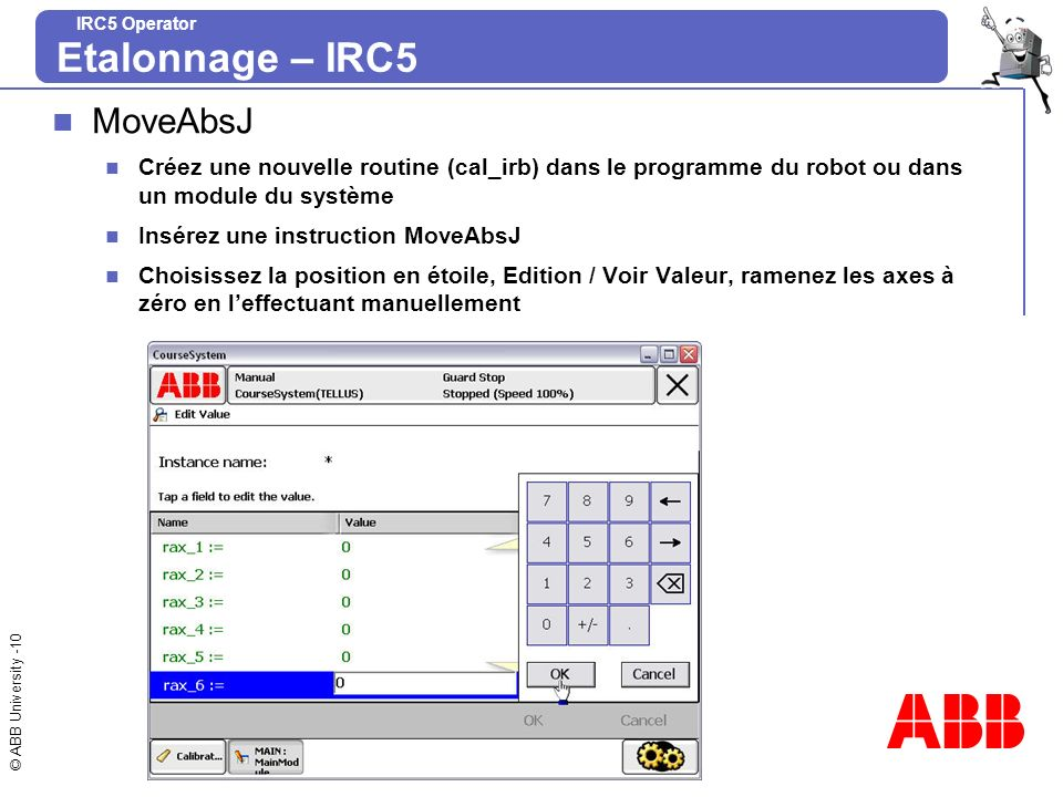 Etalonnage – IRC5 MoveAbsJ
