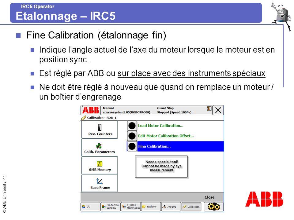 Etalonnage – IRC5 Fine Calibration (étalonnage fin)