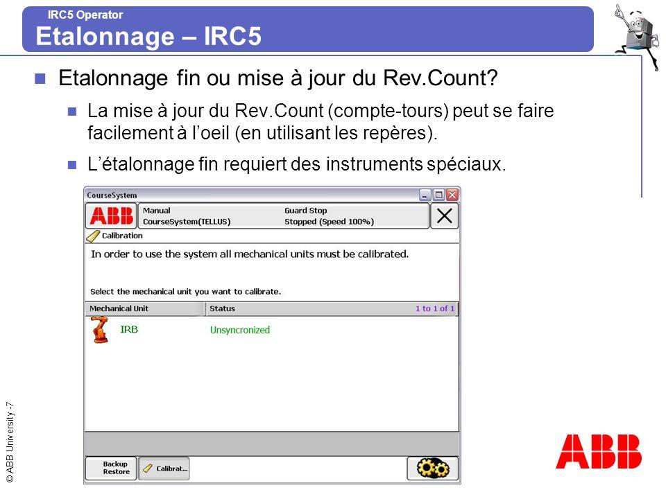 Etalonnage – IRC5 Etalonnage fin ou mise à jour du Rev.Count
