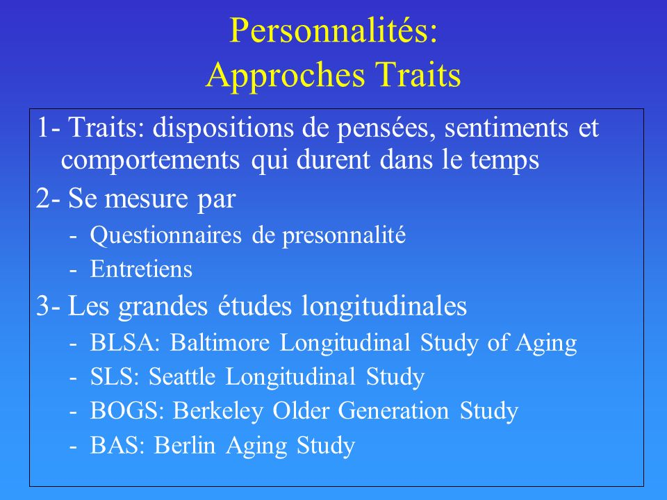 Personnalités: Approches Traits