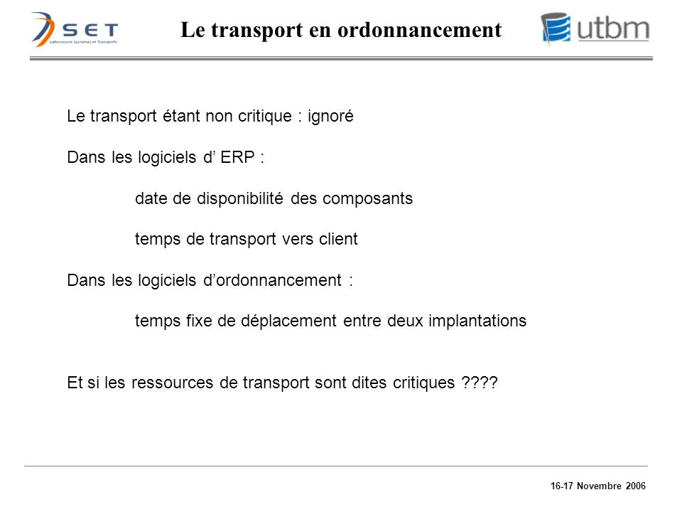 Le transport en ordonnancement
