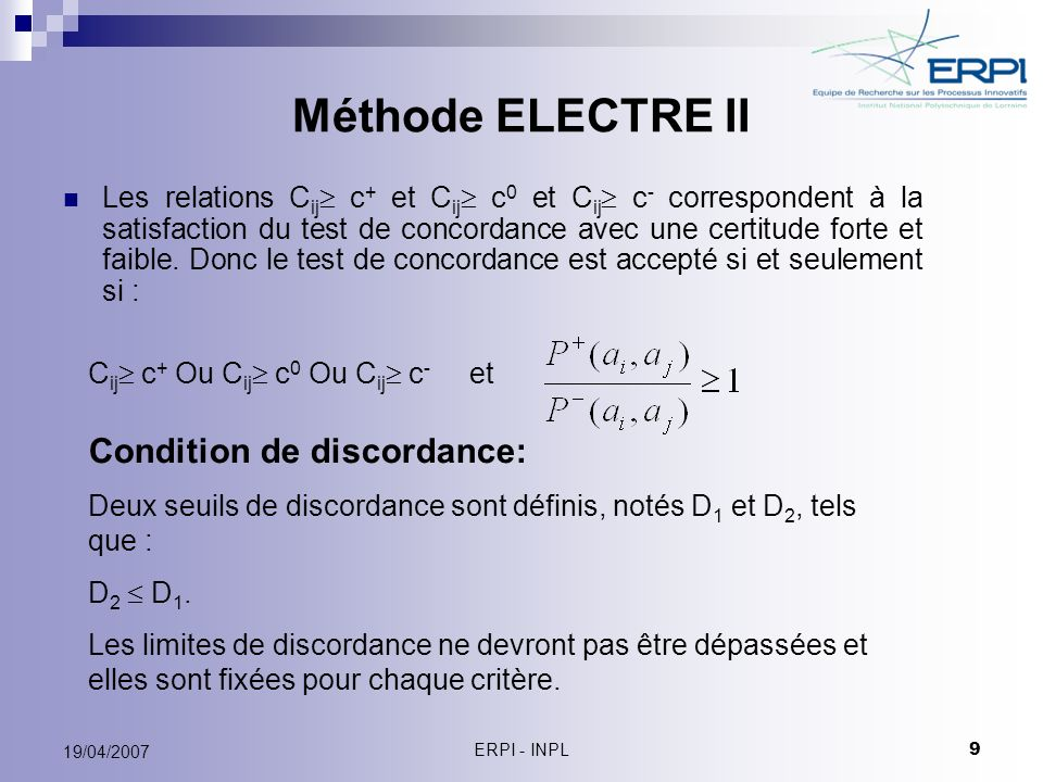 Méthode ELECTRE II Condition de discordance: