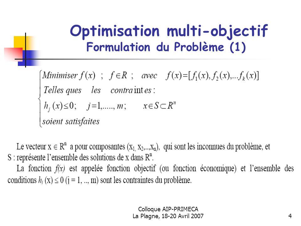 Optimisation multi-objectif Formulation du Problème (1)