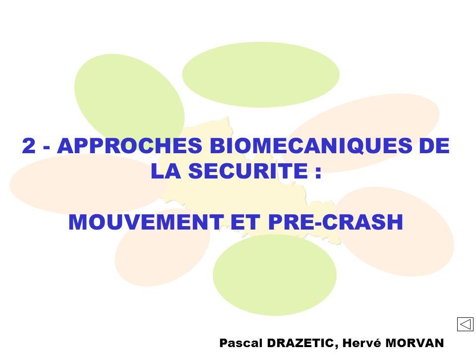 2 - APPROCHES BIOMECANIQUES DE LA SECURITE :