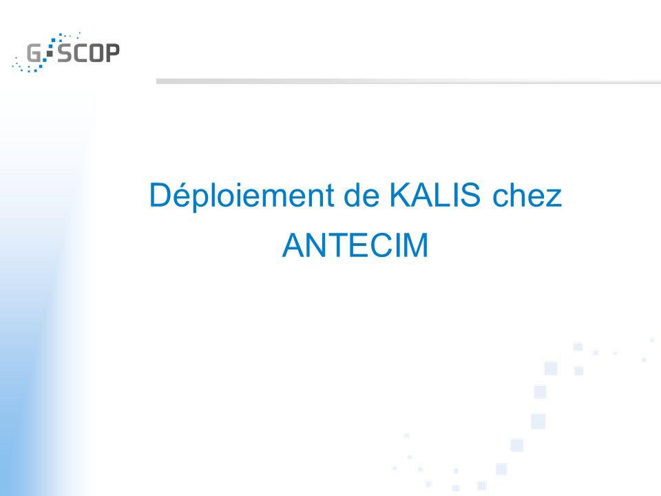 Déploiement de KALIS chez ANTECIM