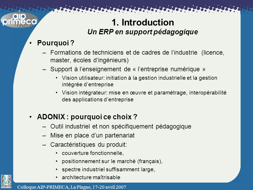 1. Introduction Un ERP en support pédagogique