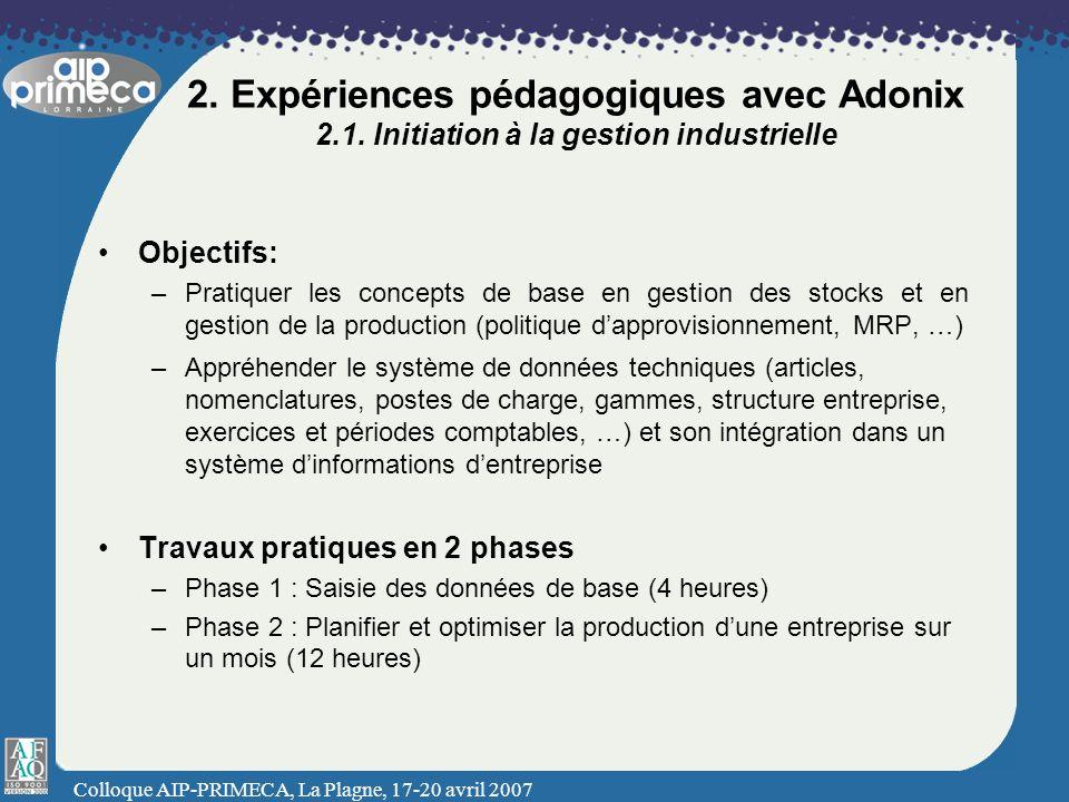 2. Expériences pédagogiques avec Adonix 2. 1