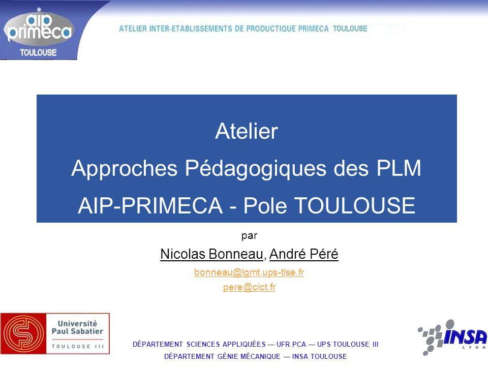 Atelier Approches Pédagogiques des PLM AIP-PRIMECA - Pole TOULOUSE