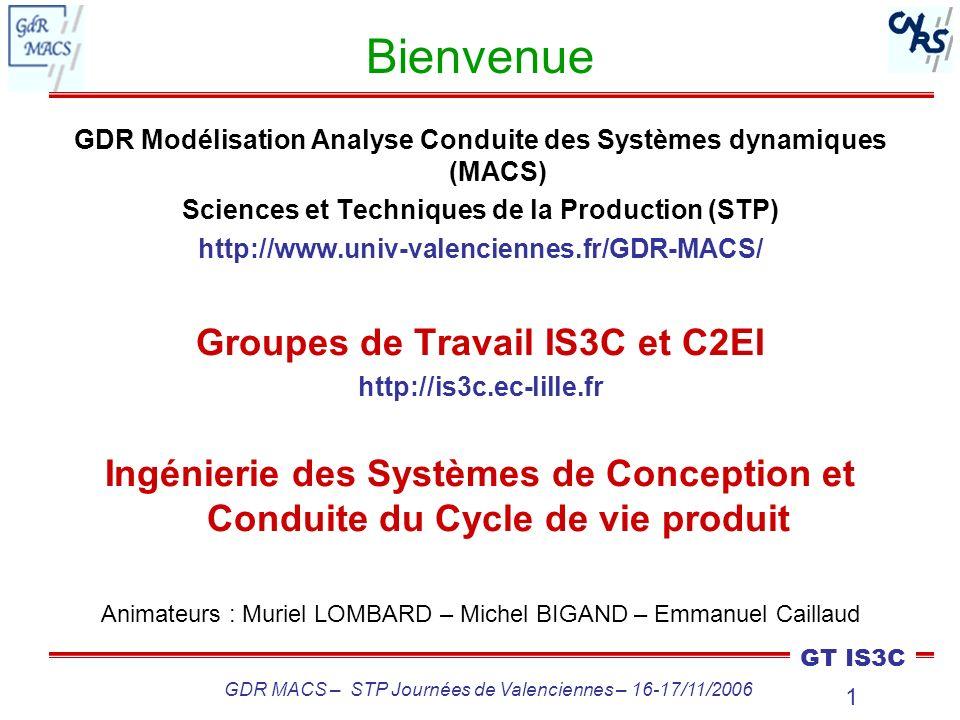 Bienvenue Groupes de Travail IS3C et C2EI