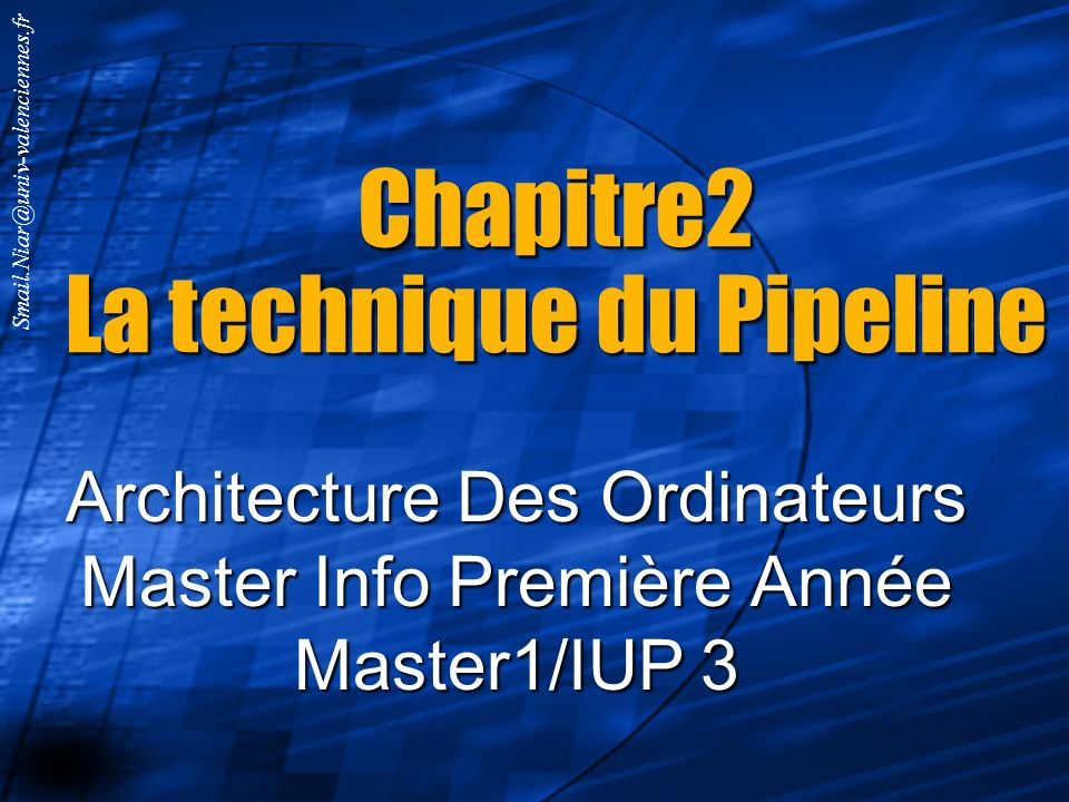 Chapitre2 La technique du Pipeline