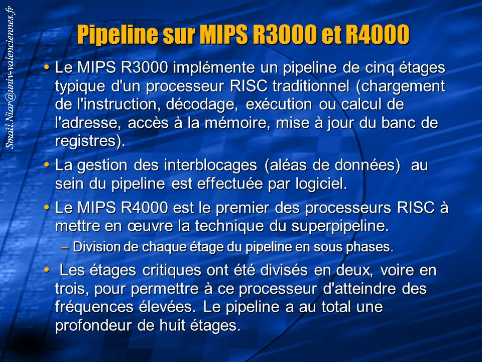 Pipeline sur MIPS R3000 et R4000