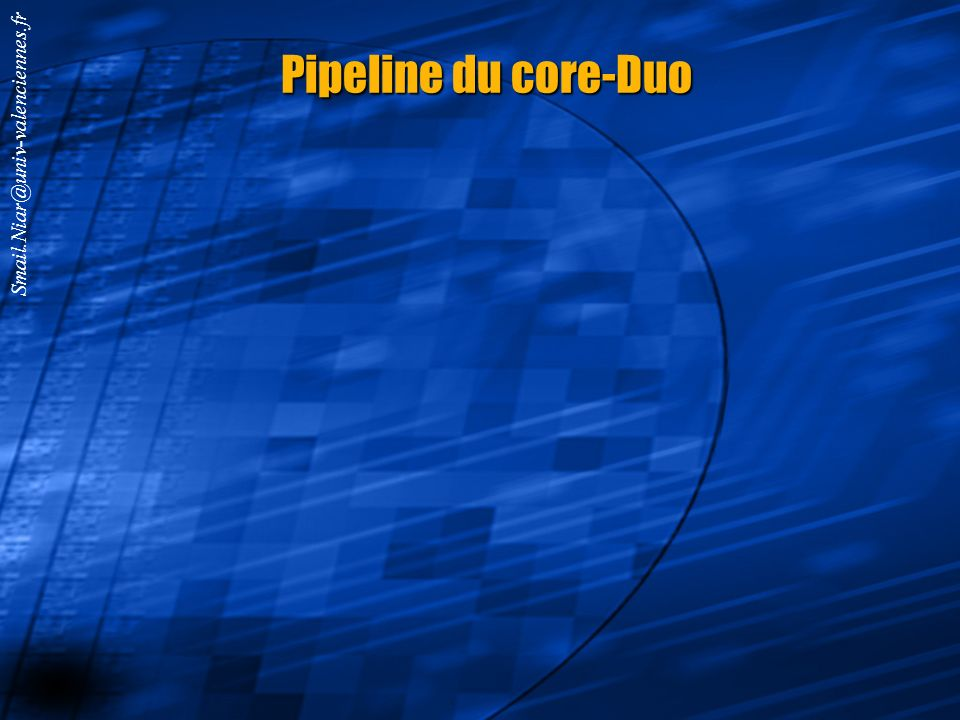 Pipeline du core-Duo