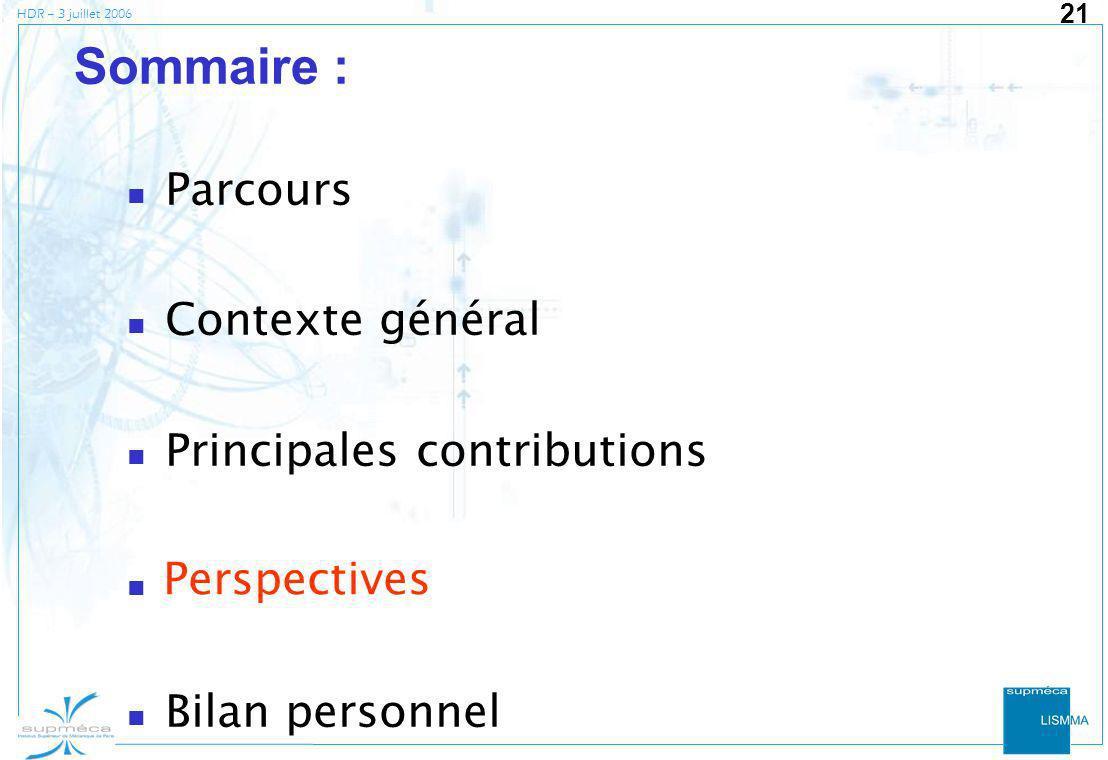 Sommaire : Parcours Contexte général Principales contributions