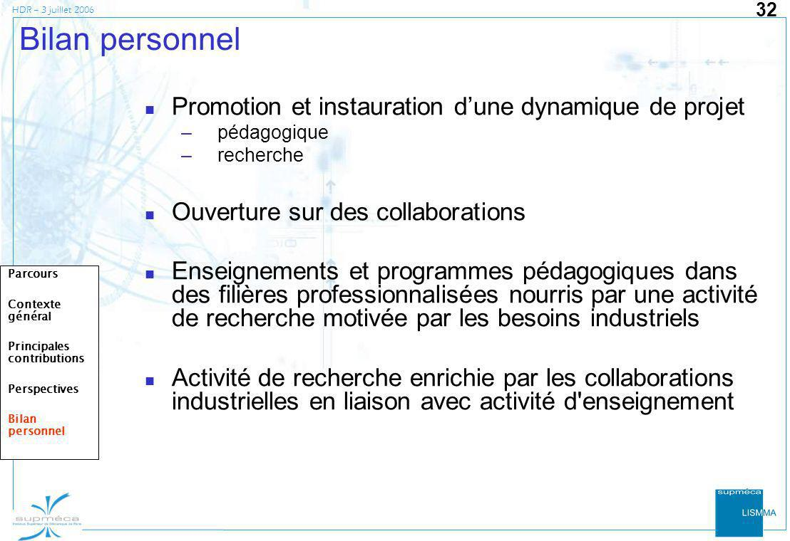 Bilan personnel Promotion et instauration d'une dynamique de projet