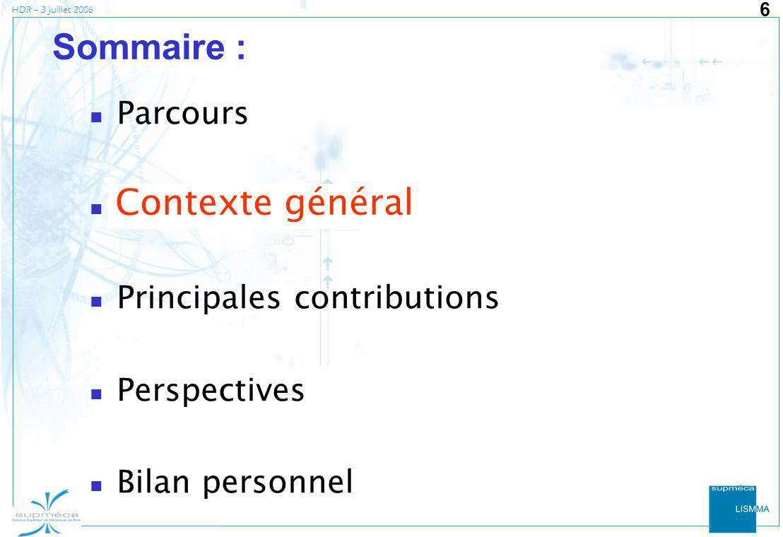 Sommaire : Contexte général Parcours Contexte général